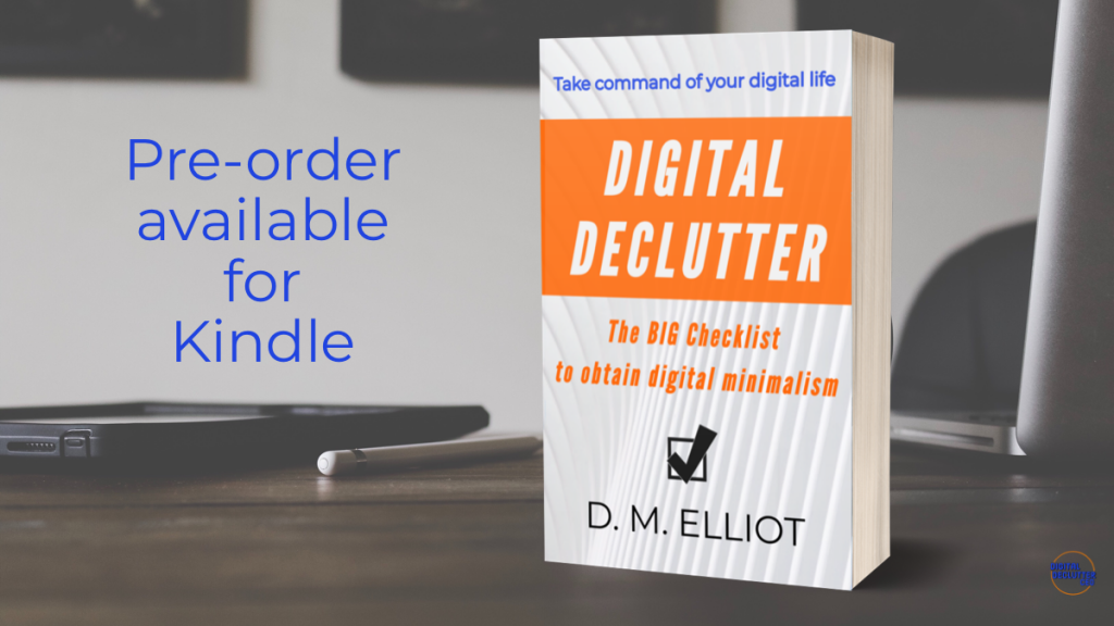ebook pre-order Digital Declutter: The BIG Checklist