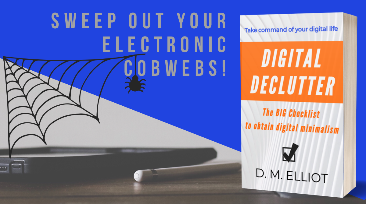 Banner with the book cover image for Digital Declutter: The BIG Checklist to Obtain Digital Minimalism