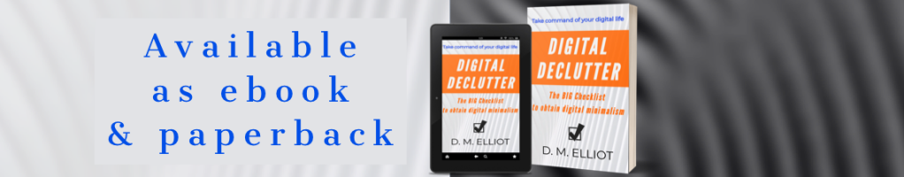EBook and Paperback Cover images of the book cover for Digital Declutter: The BIG Checklist